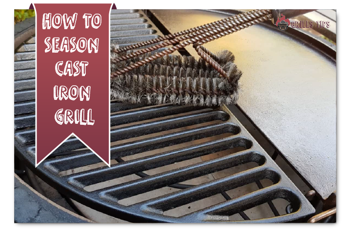 How To Season Cast Iron Grill
